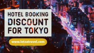 Hotel Booking Discount for Tokyo