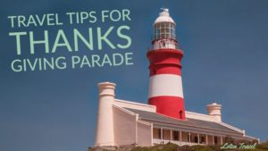 Travel Tips for Thanks Giving Parade